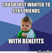 Friends With Benefits Meme - success kid friends with benefits by mishel baron 7 meme center