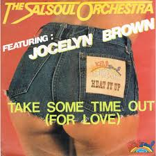 take some time out by salsoul orchestra jocelyn brown sp with
