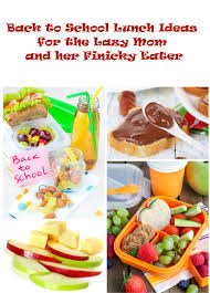 Summer Lunch Menus For Entertaining - 10 back to lunch ideas for the lazy mom and finicky eater
