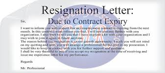 resignation end of contract letter sample resume layout 2017