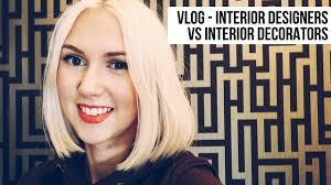 VLOG Interior Designer Vs Interior Decorator