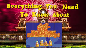 everything you need to know for mickey u0027s not so scary halloween