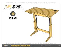 Drafting Table Plans Lift Bridge Standing Desk Drafting Table Plans Lift Bridge