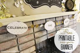 New Year Decoration Ideas 2014 by New Years Decor Ideas And A Free Printable Banner Classy Clutter