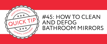 How To Keep Bathroom Mirrors Fog Free Quick Tip 45 How To Clean And Defog Bathroom Mirrors Apartment