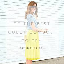 best color combos 5 of the best spring color combinations for clothes art in the find