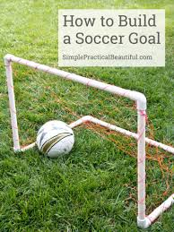 diy soccer goal pvc pipe pipes and pvc projects