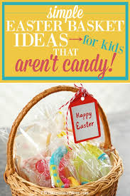 basket ideas simple creative easter basket ideas for kids that aren t candy