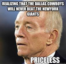 Giants Cowboys Meme - realizing that the dallas cowboys will never beat the newyork