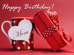 happy birthday cards for mom birthday wishes greeting cards