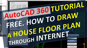 How To Sketch A Floor Plan Autocad 360 Tutorial Free How To Draw A House Floor Plan Through