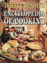jehane benoit s encyclopedia of cooking jehane benoit