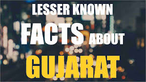some unknown facts about gujarat state 1st original