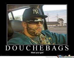 Douche Meme - le god of douche by spitfire2k12 meme center