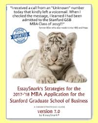 2017 stanford mba essay questions analysis u0026 tips