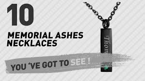 memorial necklace for ashes necklaces for ashes from cremation memorial necklaces 2017