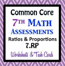 common core assessments math 7th seventh grade ratios and