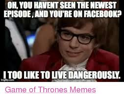 The Newest Memes - oh you havent seen thenewest episodeand you reon facebookp