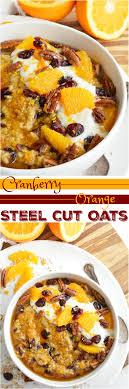 stove top gluten free cranberry orange steel cut oats recipe wonkywonderful