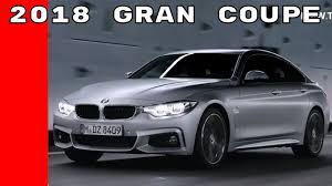 2018 bmw 4 series gran coupe youtube