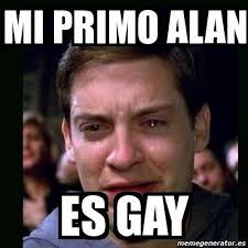 Alan Meme - meme crying peter parker mi primo alan es gay 2640962