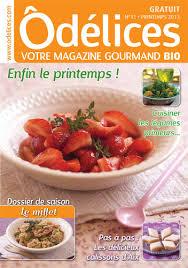 magasine de cuisine magazine de cuisine odelices n 11 printemps 2013 ôdélices