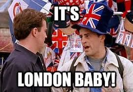 Meme London - it s london baby joey its london baby quickmeme