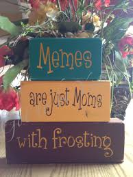 Meme Grandmother Gifts - distressed wooden block set memes are just moms by gottobeyours