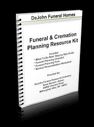 funeral planning checklist your resource kit dejohn funeral homes crematory