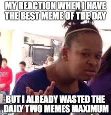 Best Daily Memes - good meme imgflip
