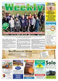tweed valley weekly june 30 by tweed valley weekly issuu