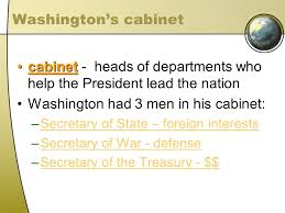 who was in washington s cabinet early republic launching a new republic think about it under the