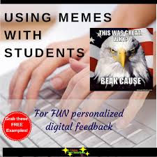 Imagechef Funny Meme - your smarticles students love memes and i meme it