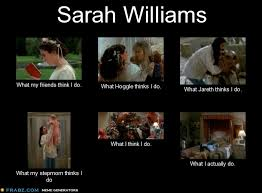 Labyrinth Meme - sarah what i think i do meme by panda cat on deviantart
