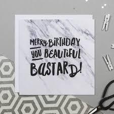 Merry Birthday Card Beautiful Bastard Funny Birthday Card By I Am Nat