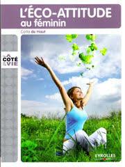 cuisine au feminin ecologie au feminin eco attitude et consommaction