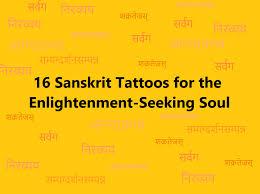 16 sanskrit ideas for the enlightenment seeking soul