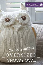 Knitted Cushions Free Patterns Best 20 Knitted Owl Ideas On Pinterest Chrochet Diy Crochet