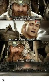 Legolas Memes - that legolas and gimli scene from return of the king console