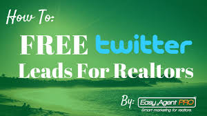 how to get free real estate leads off of twitter on autopilot