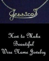 Wire Name Necklace Jewelry Making For Beginners 11 Beginner Jewelry Projects