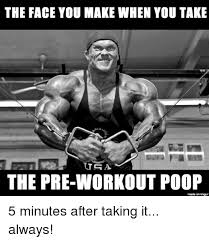 Poop Face Meme - the face you make when you take the pre workout poop made on imgur 5