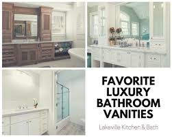 our favorite luxury bathroom vanities lakeville kitchen and bath