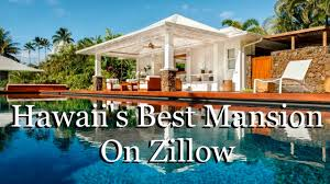 Zillow Luxury Homes by Most Expensive Mansion U0027s On Zillow Here U0027s Hawaii U0027s Youtube
