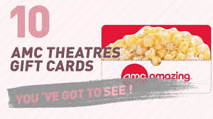 amc theatre gift card amc theatres gift cards new popular 2017
