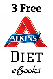 3 free atkins diet ebooks carb counter carbohydrate diet and
