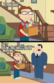 American Dad Memes - stan teaches steve that fireworks consequences don t go together
