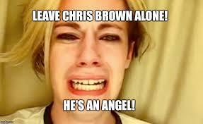 Chris Brown Meme - chris brown meme imgflip