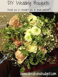 a flower you shouldn t diy wedding bouquets should you or shouldn t you do them yourself