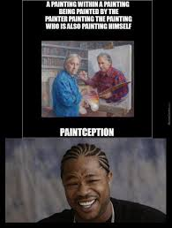 Meme Painting - a painting within a painting being painted by the painter by